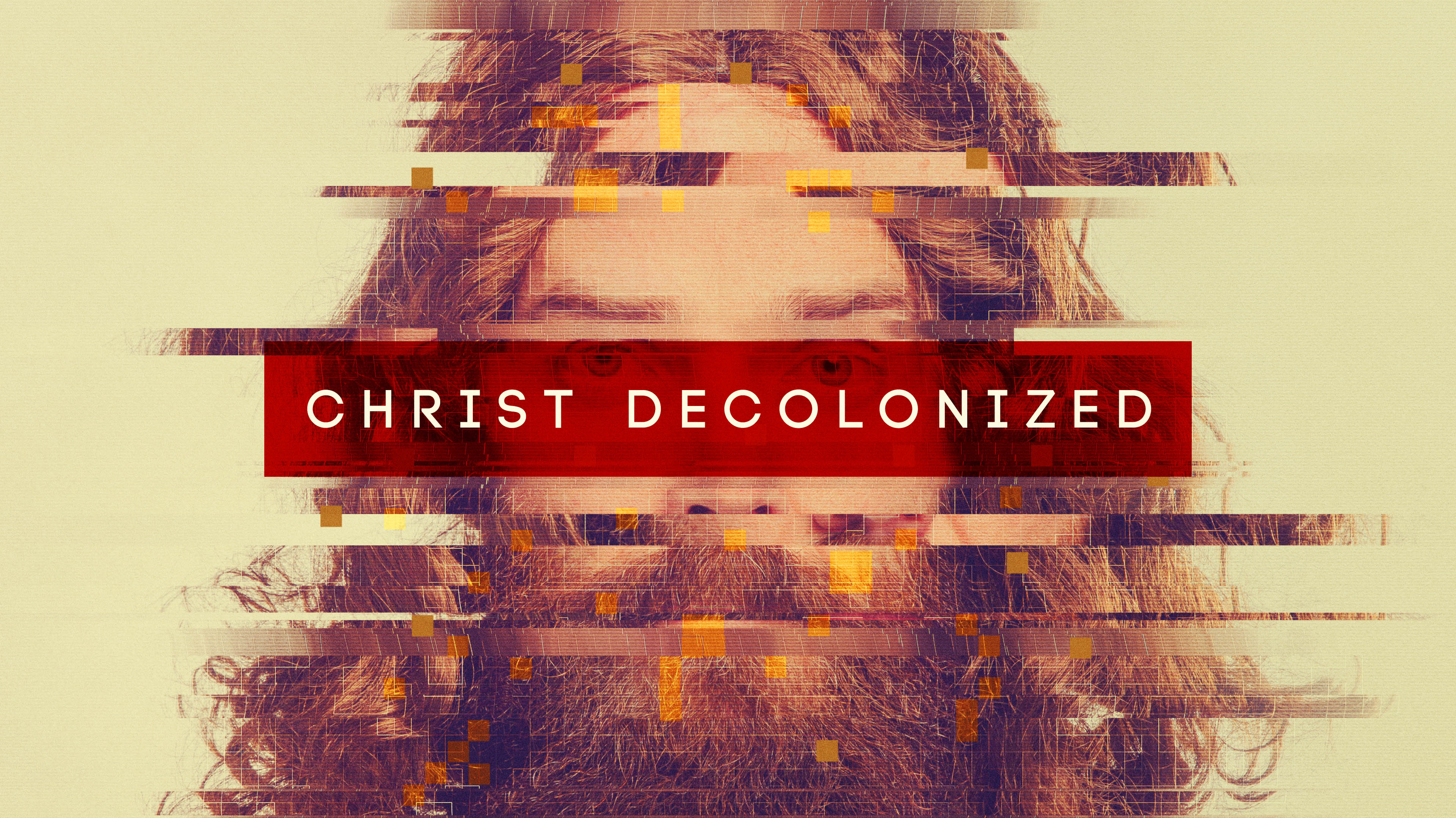 Christ Decolonized