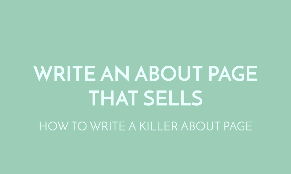 Write an About Page that Sells