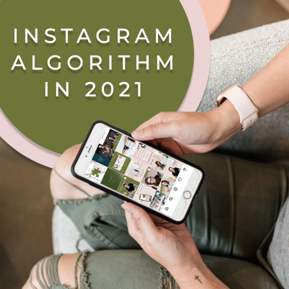 The Instagram algorithm in 2021 as creative entrepreneurs