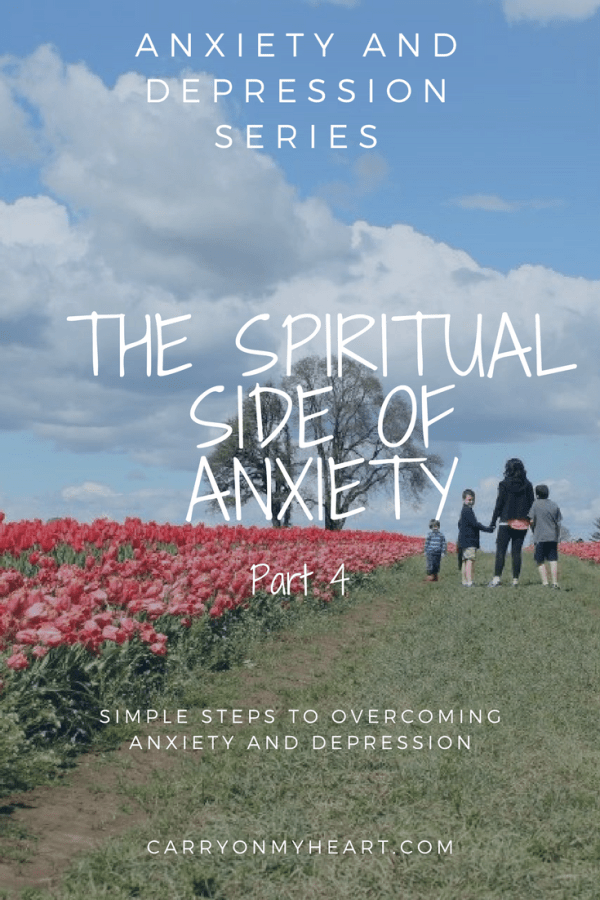 The Spiritual Side of Anxiety (Part 4)