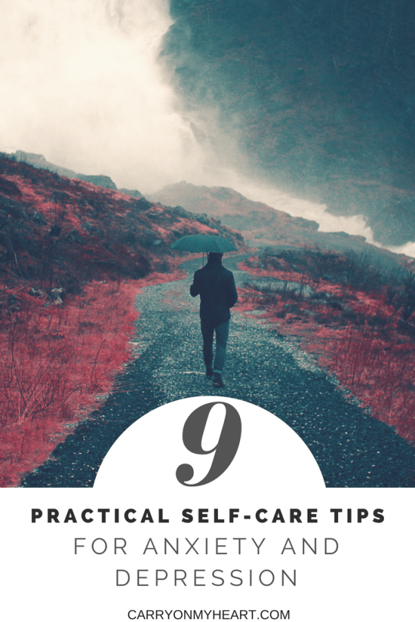 Anxiety and Depression Series – 9 Practical Self-Care Tips