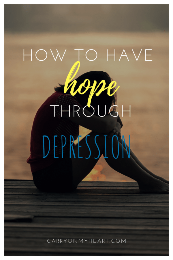 How to Have Hope Through a Season of Depression