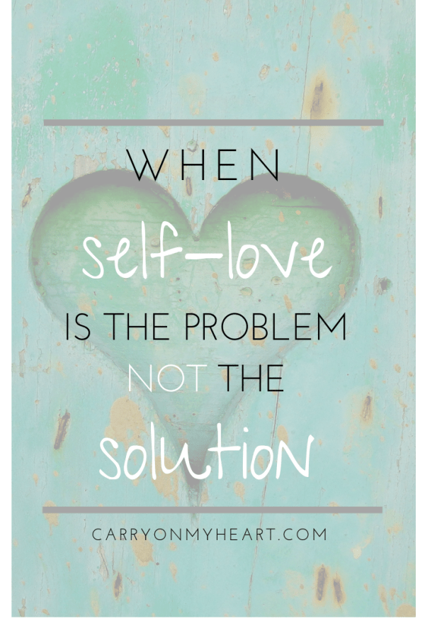 When self-love is the problem not the solution