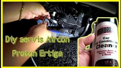 Photo of Cara servis aircon Proton Ertiga sendiri