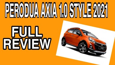 Photo of FULL REVIEW PERODUA AXIA 1.0 STYLE 2021