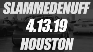 Slammedenuff Houston Car Show @ The Pasadena Convention Center and Municipal Fairgrounds | Pasadena | Texas | United States