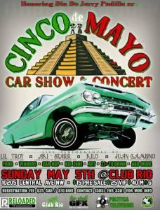 Cinco De Mayo Carshow/Concert/Carhop @ ClubRio | Albuquerque | New Mexico | United States