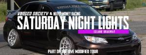 Saturday Night Lights - Show & Drag Racing Event @ Island Dragway | New Jersey | United States
