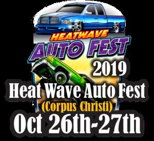 Heat Wave Auto Fest Corpus Christi 2019 @ Corpus Christi, Texas | Corpus Christi | Texas | United States