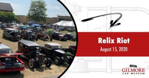 Relix Riot - Traditional Customs & Hot Rods @ Gilmore Car Museum | Hickory Corners | Michigan | United States
