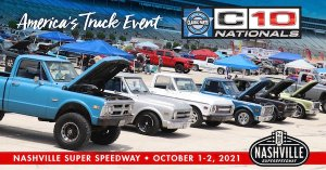 Classic Parts of America C10 Nationals 2021 @ Nashville Superspeedway | Lebanon | Tennessee | United States