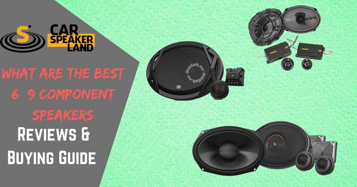 Best_6x9_component_car_speakers