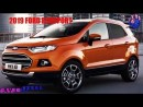 The Ford Ecosport 2019 Interior