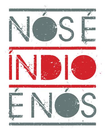 A campanha Indio é Nós luta pelos direitos indígenas