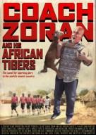 Coach Zoran and his African Tigers (El entrenador Zoran y los Tigres del Sol)