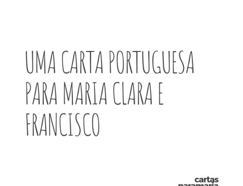 Outras cartas: Uma carta portuguesa para Maria Clara e Francisco