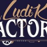 Ludik Factory BERGERAC