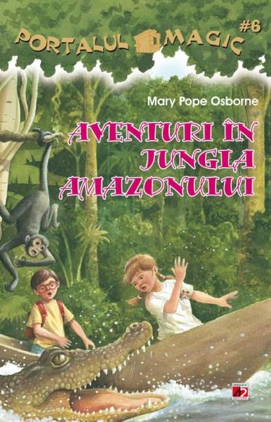 Aventuri în Jungla Amazonului. Portalul Magic 6