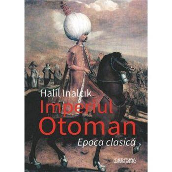 Imperiul otoman. Epoca clasică