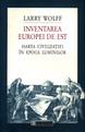 Inventarea Europei de Est