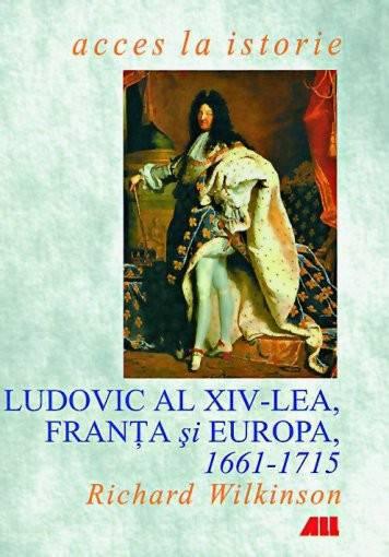 Ludovic al XIV-lea, Franța și Europa, 1661-1715