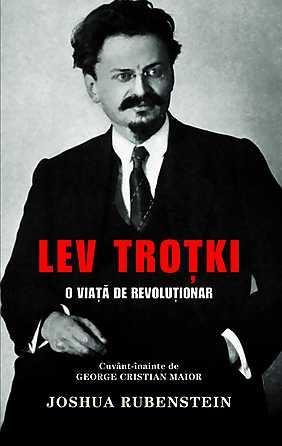 Lev Troțki – O viață de revoluționar