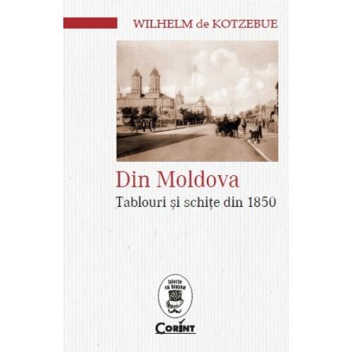 Din Moldova. Tablouri și schițe din 1850