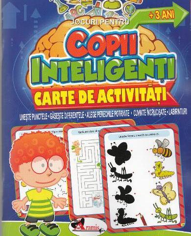 Jocuri pentru copii inteligenti. Carte de activitati +3 ani Aramis