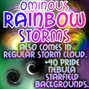 Rainbow Storms come in pride gay lesbian bi pan aro ace nb genderqueer genderfluid nebula starfield backgrounds science fiction and magic special effects