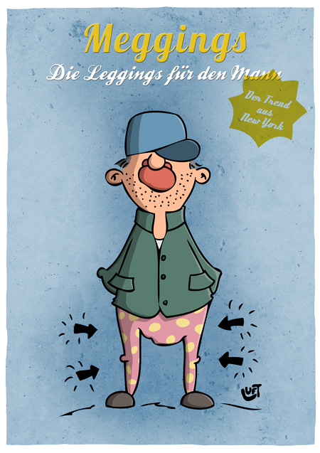Thomas Luft, Cartoon, Lustig, Meggings