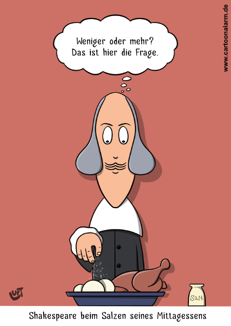 Cartoon von Thomas Luft - Shakespeare salzt sein Essen
