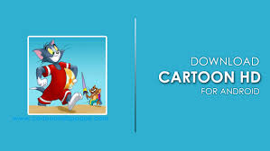 Latest Cartoon HD APK 3.0.3 for Android and iOS Free Download