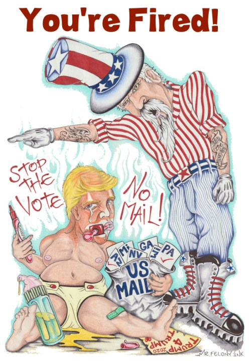 Cry Baby Trump is Fired, by Felony Ink