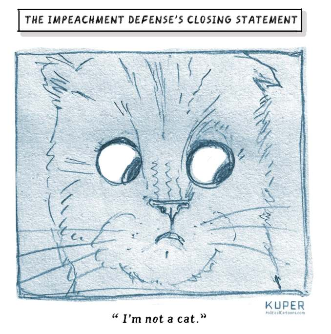 Impeachment defense's Closing Statement by Peter Kuper, PoliticalCartoons.com