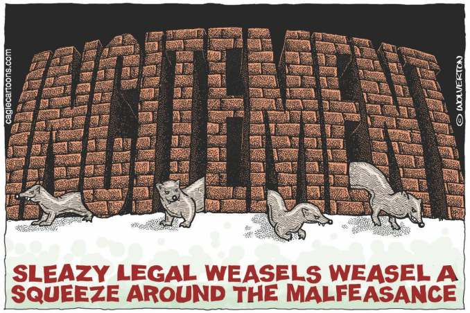 Trump Legal Weasels by Monte Wolverton, Battle Ground, WA