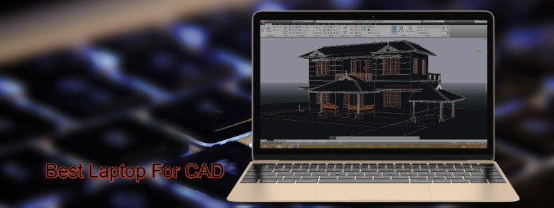 Best Laptops for Auto cad