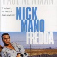 Nick Mano Fredda (Stuart Rosenberg, 1967)