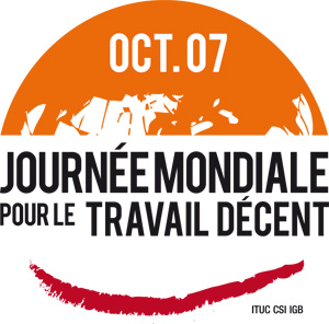 7 octobre : journée mondiale pour le travail décent