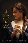 a-curse-dark-as-gold