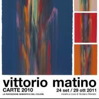 Vittorio Matino: apertura della mostra