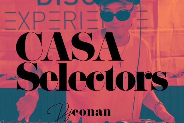 CASA SELECTORS – 06 Conan
