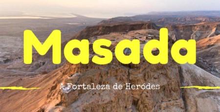 A Fortaleza de Masada, em Israel