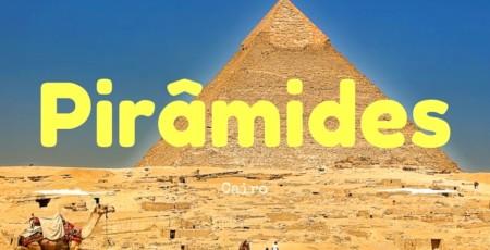 Como visitar as Pirâmides no Cairo