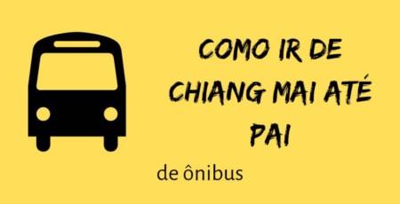 Como ir de Chiang Mai para Pai – A Viagem de 762 Curvas!