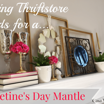 Using Thrift Store Items for a Valentine's Day Mantle