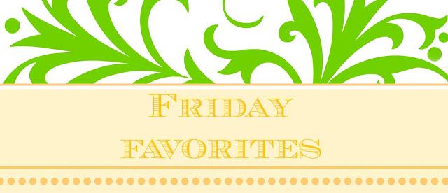 Friday Favorites #114
