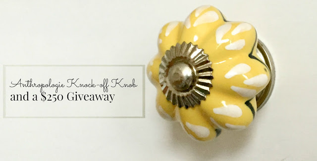 Anthropologie Knock-off Knob and a $250 Giveaway!
