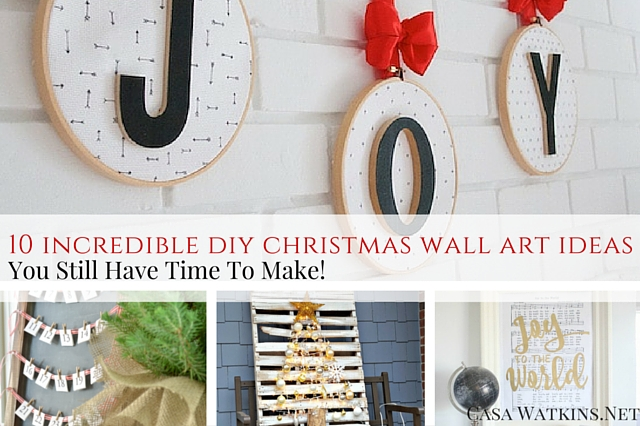 10 Incredible DIY Christmas Wall Art Ideas You Still Have Time To ...