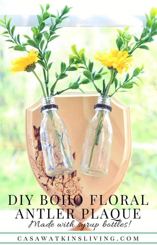 DIY Boho floral antler plaque using syrup upcycled syrup bottles!
