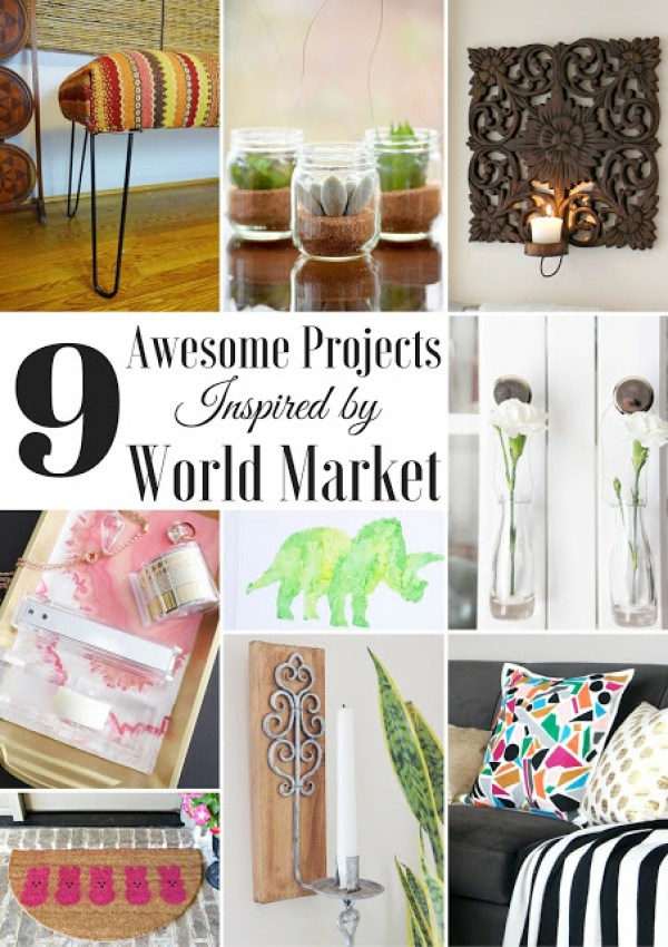 9 DIY projects inspired by World Market